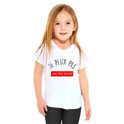 T-shirt Je peux pas j'ai pas envie - Cadeau enfant fille et garçon