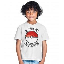 T-shirt Je peux pas j'ai Pokemon - Cadeau pour dresseur en herbe