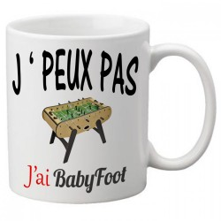 Mug j'peux pas j'ai babyfoot - Tasse