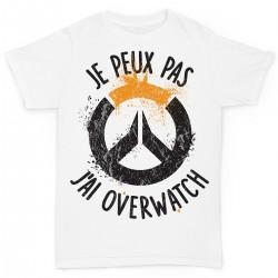 T-shirt j'peux pas j'ai pas j'ai Overwatch - cadeau gamer