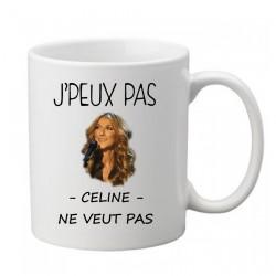 Mug j'peux pas Céline ne veut pas - Tasse