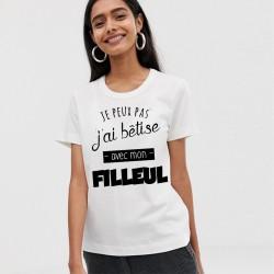 T-Shirt j'peux pas j'ai bêtise avec mon filleul - Femme
