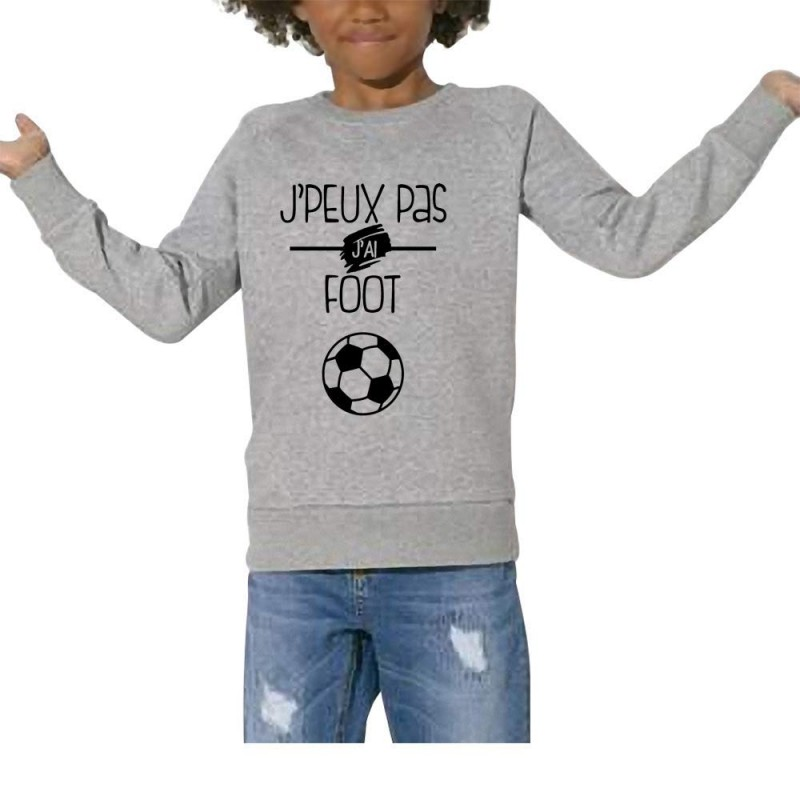 sweat je peux pas j 39 ai foot cadeau enfant football. Black Bedroom Furniture Sets. Home Design Ideas