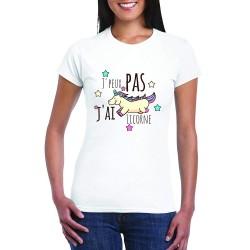 T-Shirt Je peux pas j'ai licorne - Cadeau femme étoilée