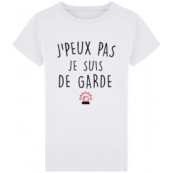 T-Shirt J'peux pas je suis de garde - Cadeau homme pompier