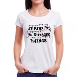 T-Shirt je peux pas y'a stranger things guirlande - Femme