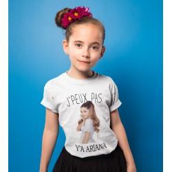 T-shirt Je peux pas j'ai ariana grande  - Cadeau enfant fille et garçon