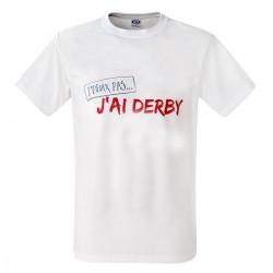 T-shirt j'peux pas j'ai derby - cadeau Humour homme