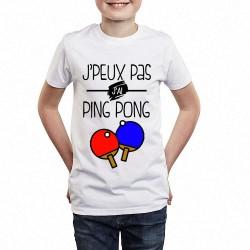 T-shirt Je peux pas j'ai Ping Pong - Cadeau enfant