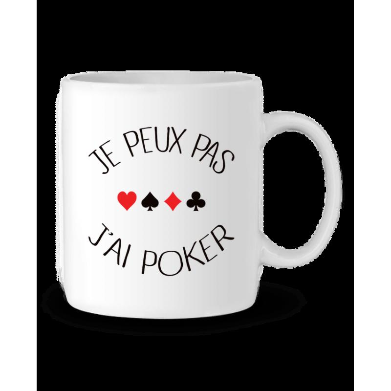 Mug / Tasse j'peux pas j'ai Poker