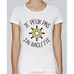 T-Shirt j'peux pas j'ai raclette- Femme Cadeau Humour