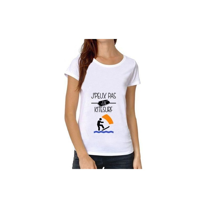 T-Shirt j'peux pas j'ai kitesurf - Femme Cadeau sport