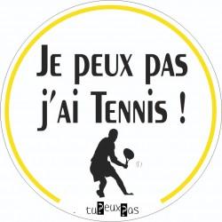 Stickers Je peux pas j'ai tennis
