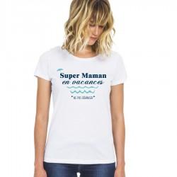 T-Shirt Super maman en vacances - Femme ne pas déranger Cadeau