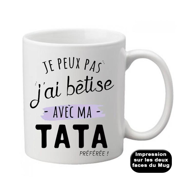 Mug j'peux pas j'ai bêtise avec tata / Marraine - Tasse