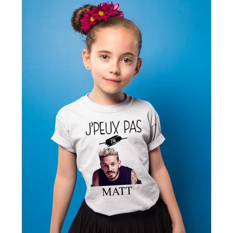 T-shirt je peux pas j'ai matt pokora - Cadeau enfant