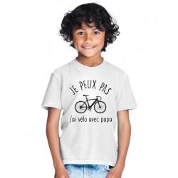 T-shirt Je peux pas j'ai vélo avec Papa ou ? - Cadeau personnalisable enfant fille et garçon