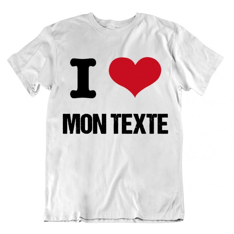 T-shirt I Love personnalisable - homme cadeau