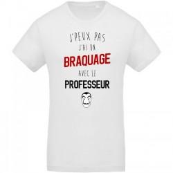 T-Shirt Je peux pas j'ai braquage avec le professeur - Cadeau Casa Del Papel