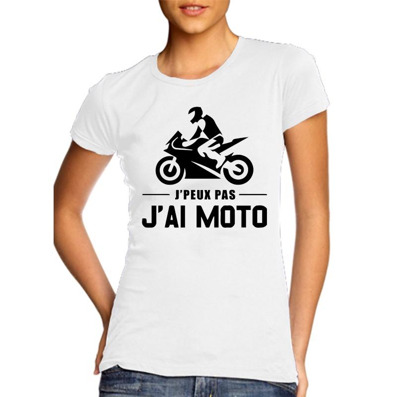 T-Shirt j'peux pas j'ai Moto - Femme Cadeau motarde