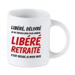 mug libéré délivré retraité - Tasse