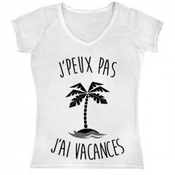 Tshirt Col V Je peux pas j'ai vacances - Femme