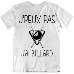 T-Shirt Je peux pas j'ai Billard - Cadeau sport au bar