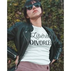 T-Shirt Libérée, Divorcée - Femme Cadeau