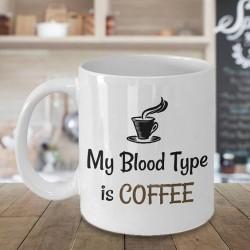 Mug Blood Type is coffee - Tasse