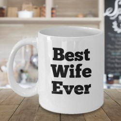 Mug best wife ever - Tasse
