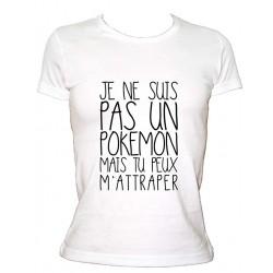 T-shirt je ne suis pas un pokémon mais tu peux m'attraper