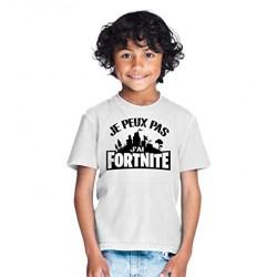 T-shirt Je peux pas j'ai Fortnite - Cadeau enfant gamer