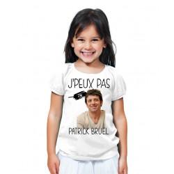T-shirt Je peux pas j'ai patrick bruel - Cadeau enfant