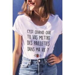 T-Shirt C'est quand que tu vas mettre des paillettes dans ma vie Frites Macdonald - Femme Cadeau