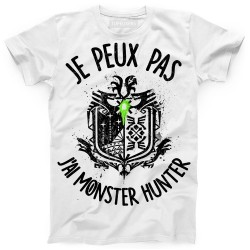 T-Shirt Je peux pas j'ai Monster Hunter World - Cadeau Geek Chasseur