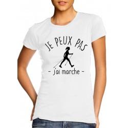 T-Shirt j'peux pas j'ai marche - Femme Cadeau sportive