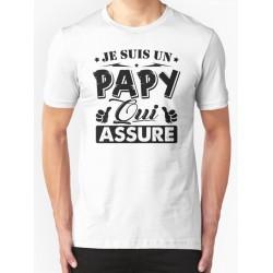 T-shirt Je suis un papy qui assure - cadeau homme grand père