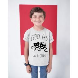 T-shirt Je peux pas j'ai théâtre - Cadeau enfant fille et garçon