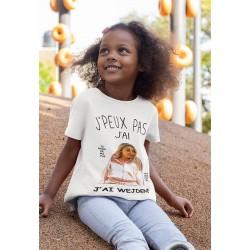 T-shirt je peux pas j'ai Wejdene - Cadeau enfant