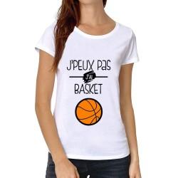 T-Shirt Je peux pas J'ai Basket - Cadeau Sportive