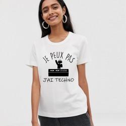 T-Shirt j'peux pas j'ai techno - Femme Cadeau musique