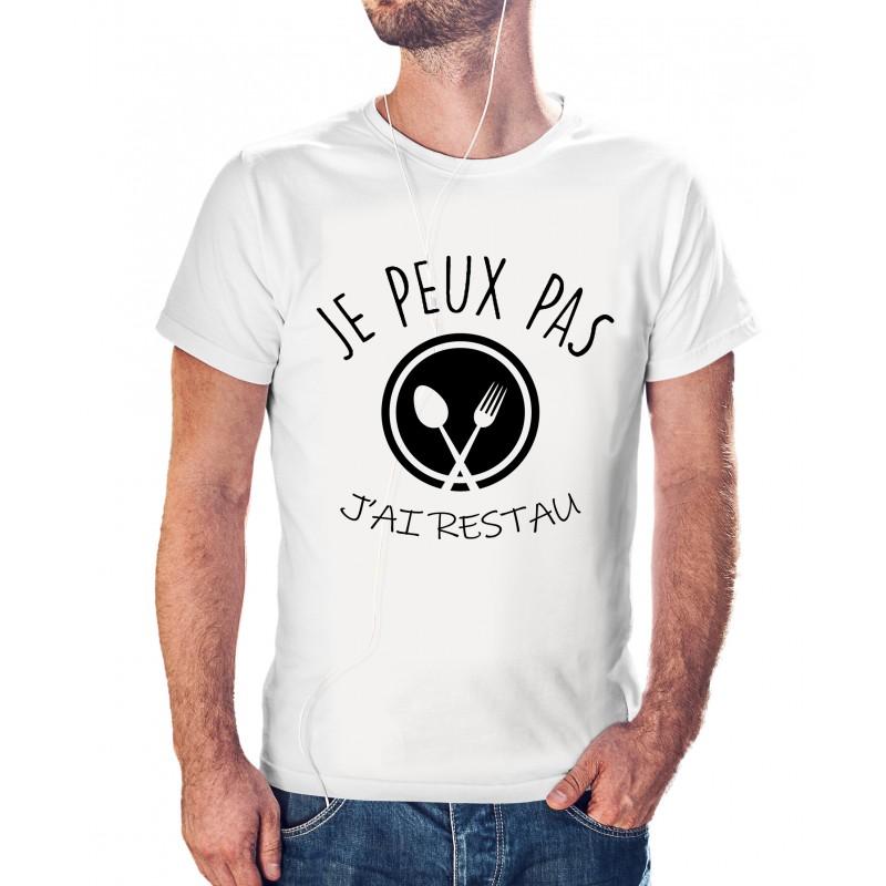 T-shirt j'peux pas j'ai restau - cadeau homme faim