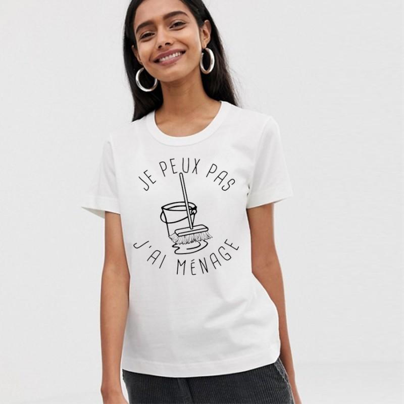 T-Shirt j'peux pas j'ai ménage - Femme Cadeau