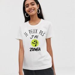 T-Shirt j'peux pas j'ai zumba - Femme Cadeau danse