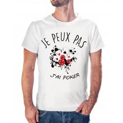 T-shirt j'peux pas j'ai Poker - cadeau homme jeu de cartes