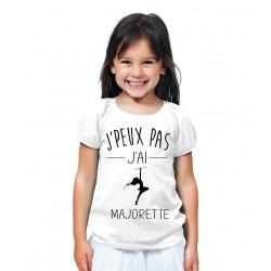 T-shirt Je peux pas j'ai majorette - Cadeau enfant fille et garçon