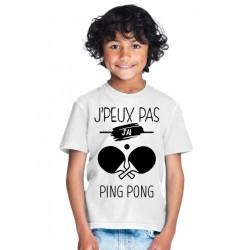 T-shirt Je peux pas j'ai PING PONG NB- Cadeau enfant fille et garçon