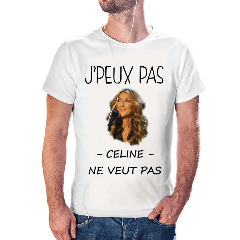 T-shirt j'peux pas Céline ne veut pas - Tee Shirt avec prénom personnalisable